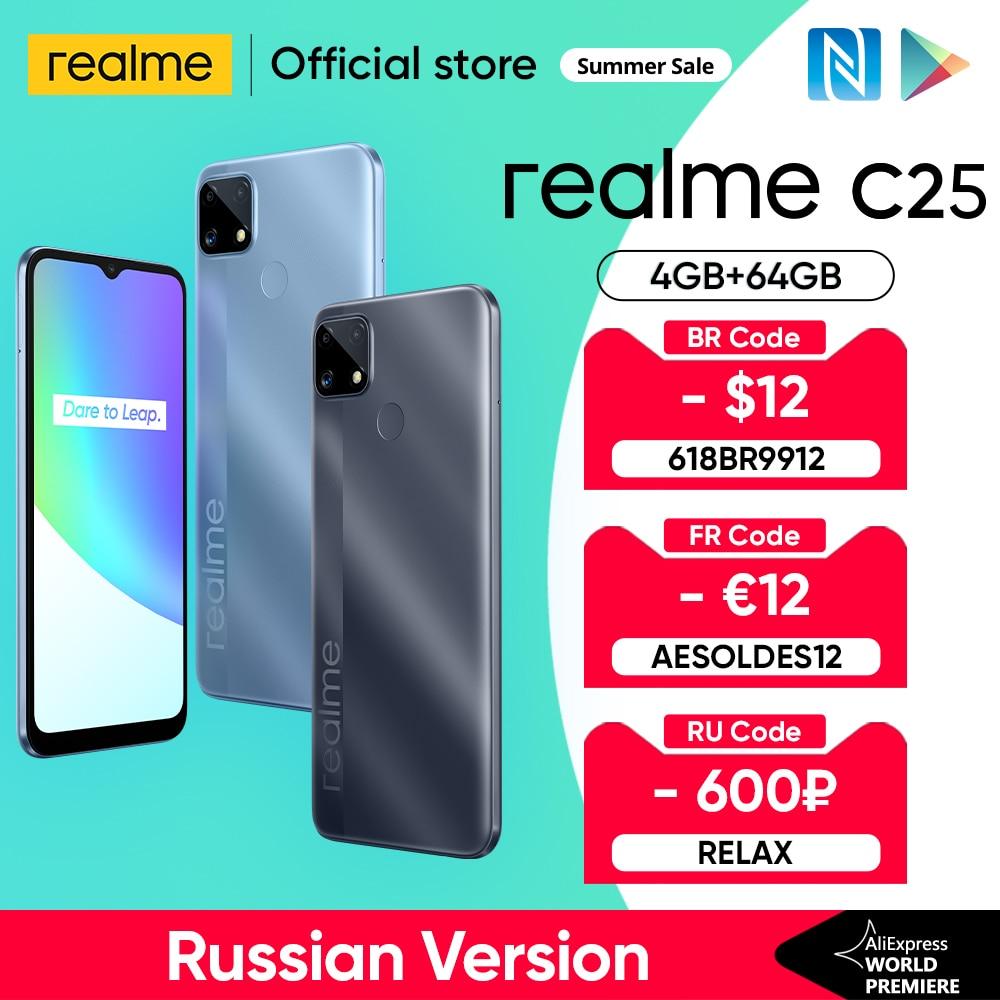 Realme C25 Helio G70 Восьмиядерный Глобальный русская версия 4 Гб 64 Гб 6000 мАч 6,5 дюйм большой Экран Поддержка NFC