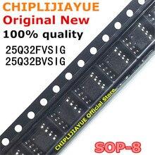 10 PIÈCES W25Q32FVSIG W25Q32BVSIG SOP-8 25Q32FVSIG 25Q32BVSIG SOP 25Q32 SOP8 SMD IC nouvelle et originale Chipset
