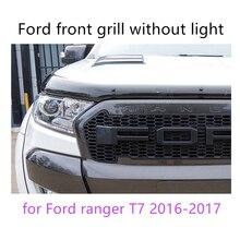 Calandre en ABS 4 couleurs disponibles   Pour Ford ranger T7 2016-2017, garniture de la calandre avant, avec ou sans lumière, haute qualité