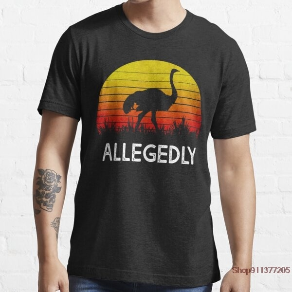 Allegedly Ostrich Summer Print T Shirts The O-neck Fashion Funny Men's Tops Men T-shirt Cool Men Tsh