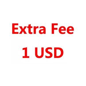 Extra Fee 1 USD
