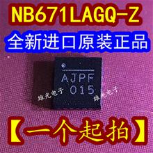 10PCS NB671LAGQ-Z NB671L AJPE AJPF QFN-16 Neue und original