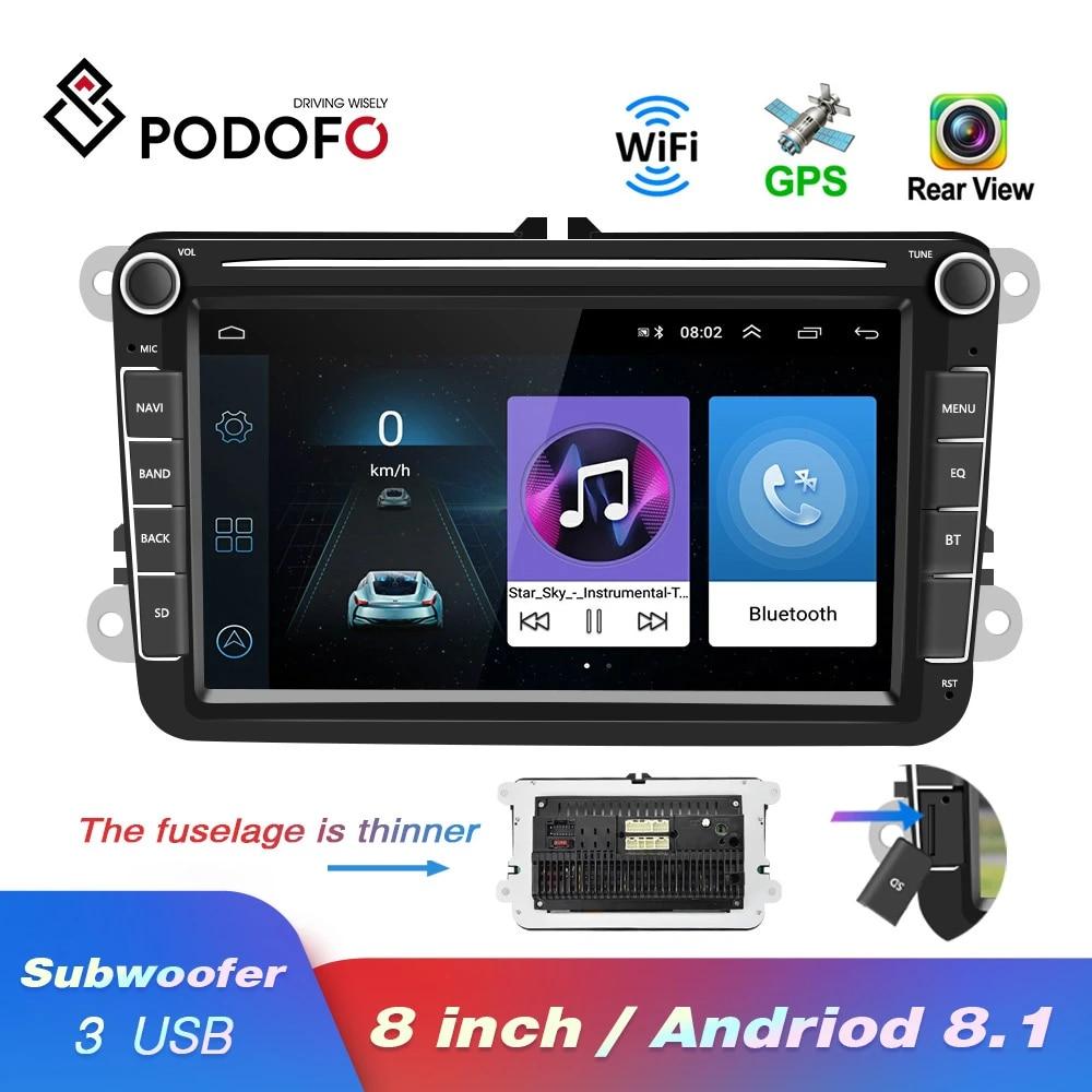 Podofo Car Multimedia Player Android 8 1 Gps 2 Din Car Autoradio Radio For Vw Volkswagen Golf Polo Passat B7 B6 Seat Leon Skoda Car Multimedia Player Aliexpress