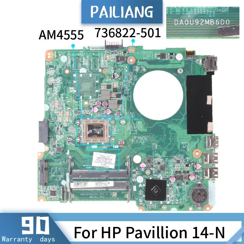 PAILIANG محمول لوحة رئيسية لأجهزة HP بافيليون 14-N اللوحة DA0U92MB6D0 736822-501 الأساسية AM4555 اختبار DDR3