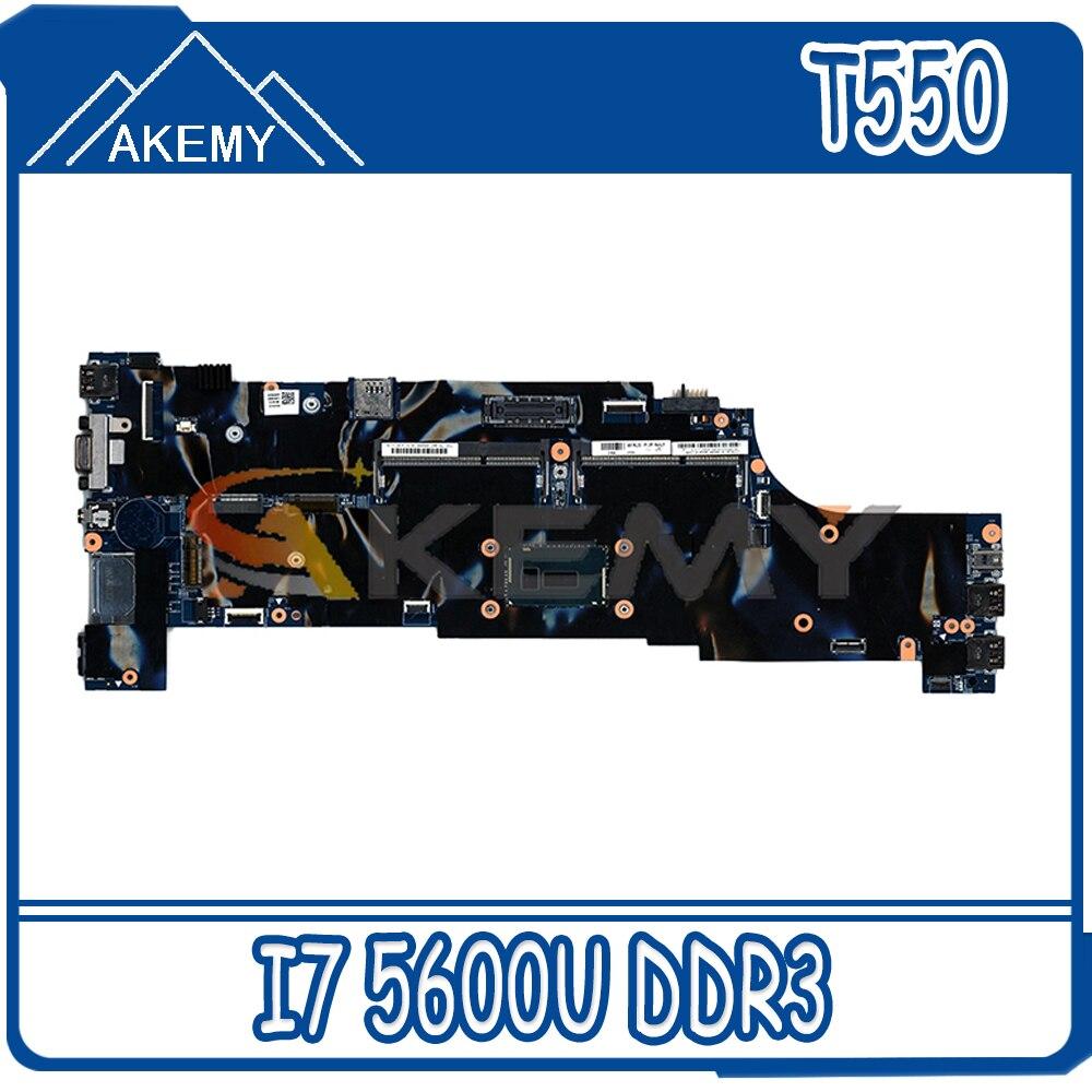Akemy For 48.4AO12.011 ينطبق على لينوفو ثينك باد T550 W550S اللوحة الأم للكمبيوتر المحمول CPU I7 5600U DDR3 100% اختبار العمل