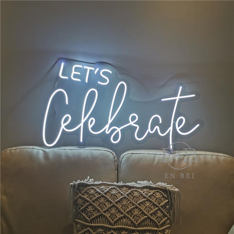 Lets Celebrate neon light Custom Neon Letters Decorative Letters Room Decor Wedding Party Decoration Led Neon Sign