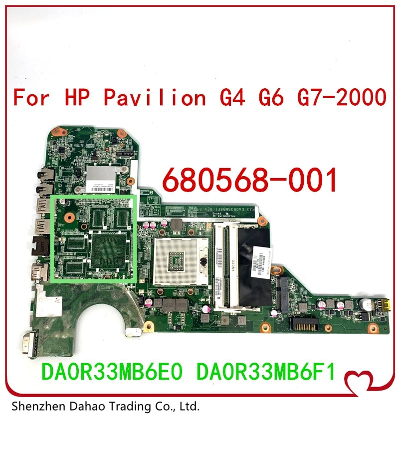 680568-001 680568-501 Mainboard for HP Pavilion G4 G6 G7 G4-2000 G6-2000 G7-2000 Motherboard DA0R33MB6E0 DA0R33MB6F1 full tested