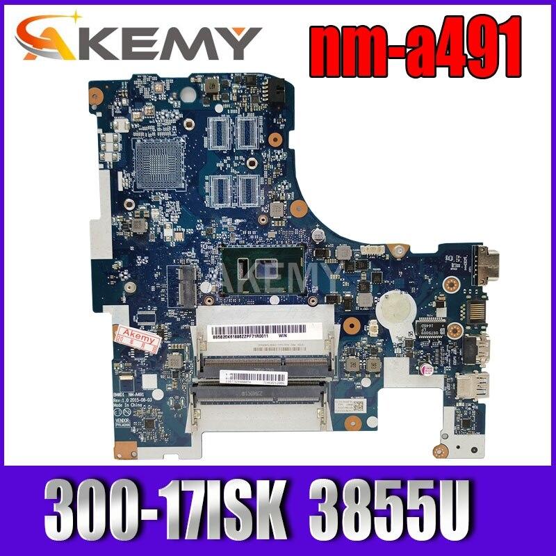 Placa base para portátil LENOVO Ideapad 300-17ISK B71-80 Core 3855U placa base 5B20K61875 BMWD1 NM-A491 SR2EV