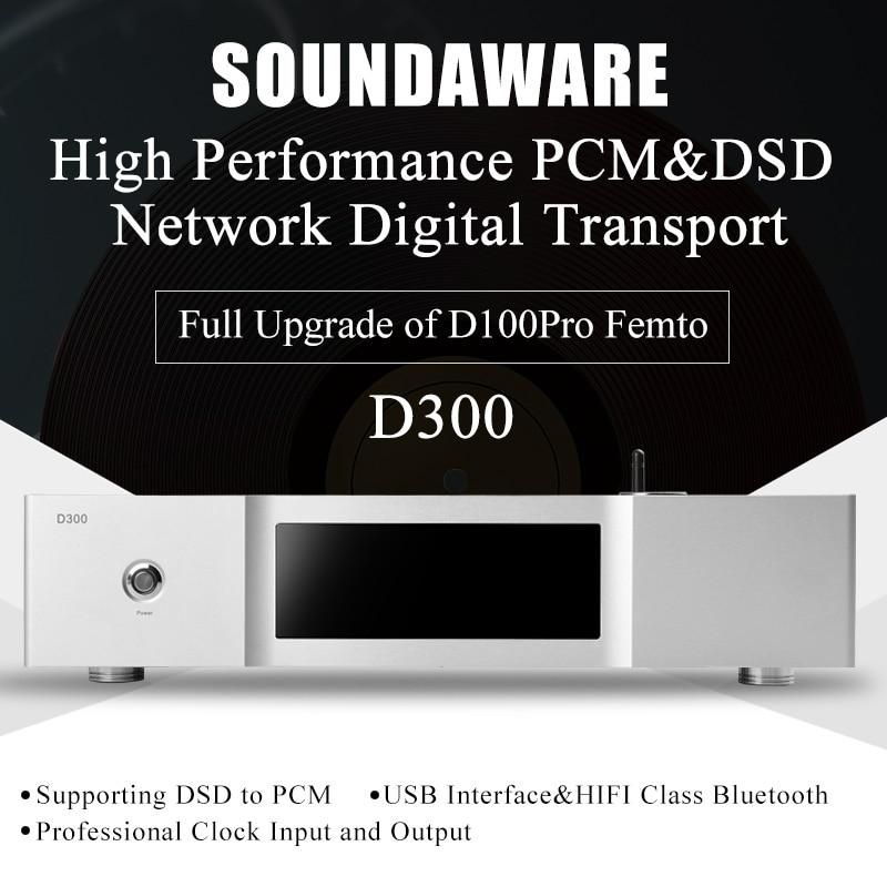 Soundaware D300-مشغل موسيقى احترافي ، PCM و DSD ، نقل رقمي ، ترقية كاملة لـ D100 Pro Femto Hifi