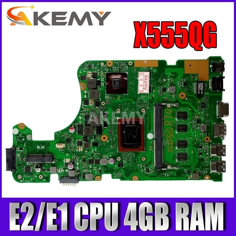 اللوحة الأم للكمبيوتر المحمول 4 جيجا رام Akemy, لوحة أم للحاسوب المحمول ASUS A555Q X555QG X555BP X555B 2GB لوحة رئيسية للرسومات E2/E1 CPU 4GB RAM
