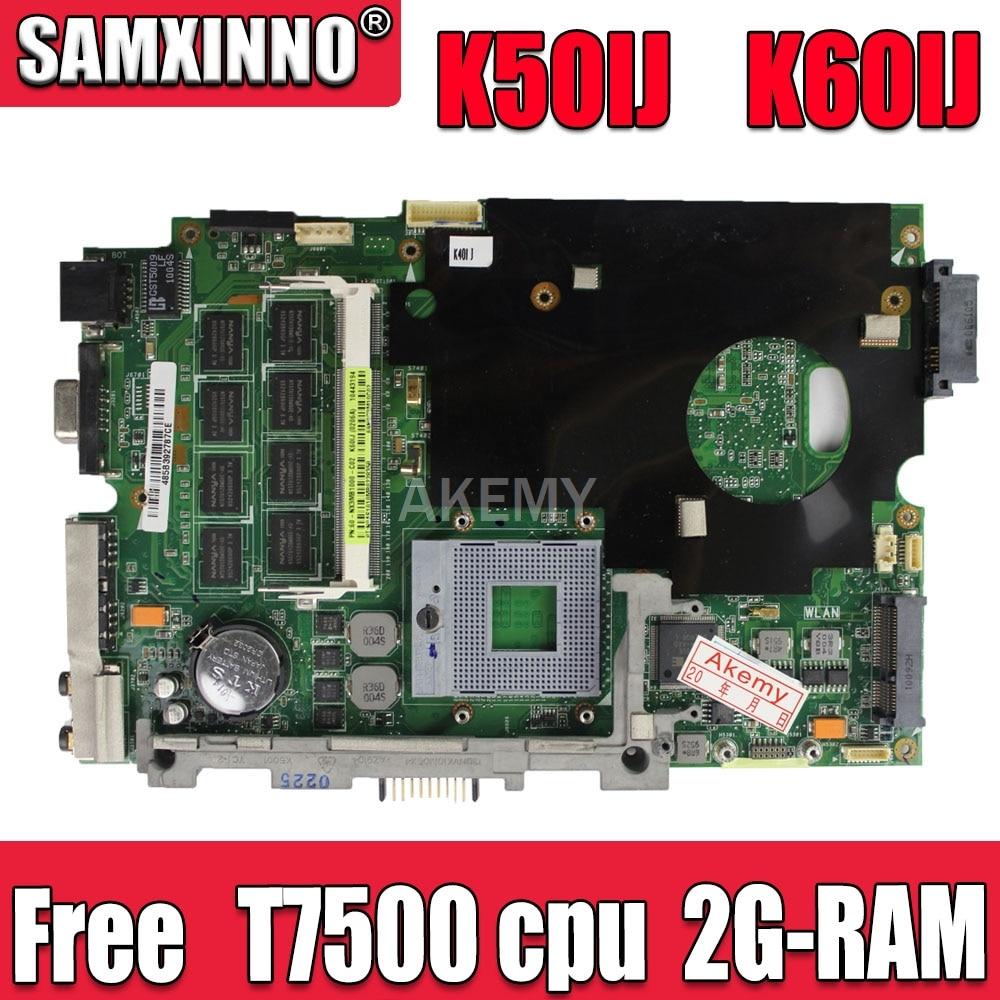 AK K50IJ اللوحة لابتوب Asus K40IJ K60IJ X5DIJ P81IJ P50IJ K40IN K50IN K40AB K50AB K50AF اللوحة الأصلية 2G-RAM