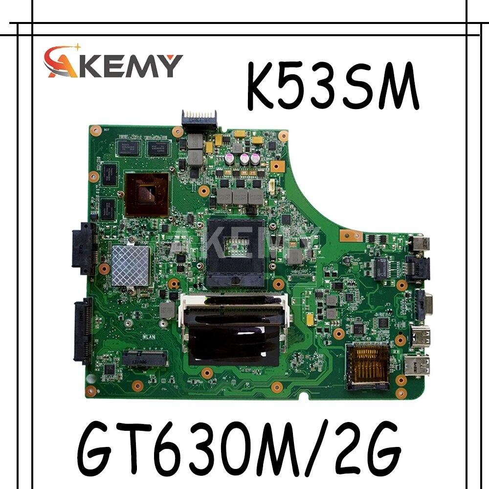 Akmey جديد K53SM اللوحة ل ASUS K53SC X53S K53SV K53SJ P53SJ K53S اللوحة المحمول W/ GT630M /GT540M-2GB GPU