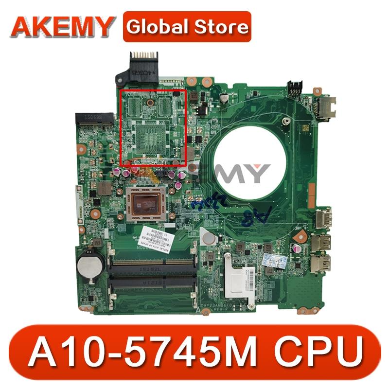 ل HP 15-P سلسلة اللوحة الأم للكمبيوتر المحمول 766714-501 766714-001 DAY23AMB6F0 مع A10-5745M المعالج اللوحة الرئيسية 100% اختبار سريع السفينة