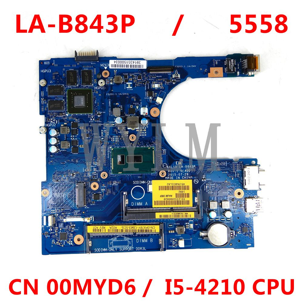 CN 00MYD6 0MYD6 LA-B843P اللوحة الأم لأجهزة الكمبيوتر المحمول ديل انسبايرون 15-5558 14-5458 17-5758 اللوحة الرئيسية I5-4210 وحدة المعالجة المركزية GT820M اختبار OK