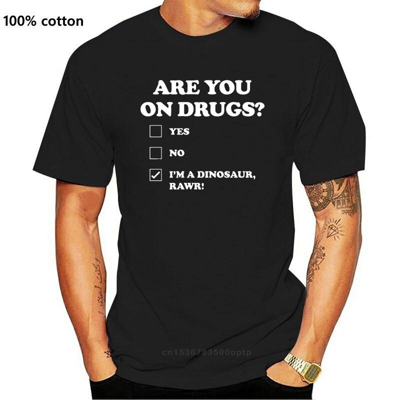 Está em Drogas Camisa dos Homens Você Engraçado Impresso Dinossauro Novidade Impressão Clube Rave Edm 100% Algodão Camiseta Topos Atacado t