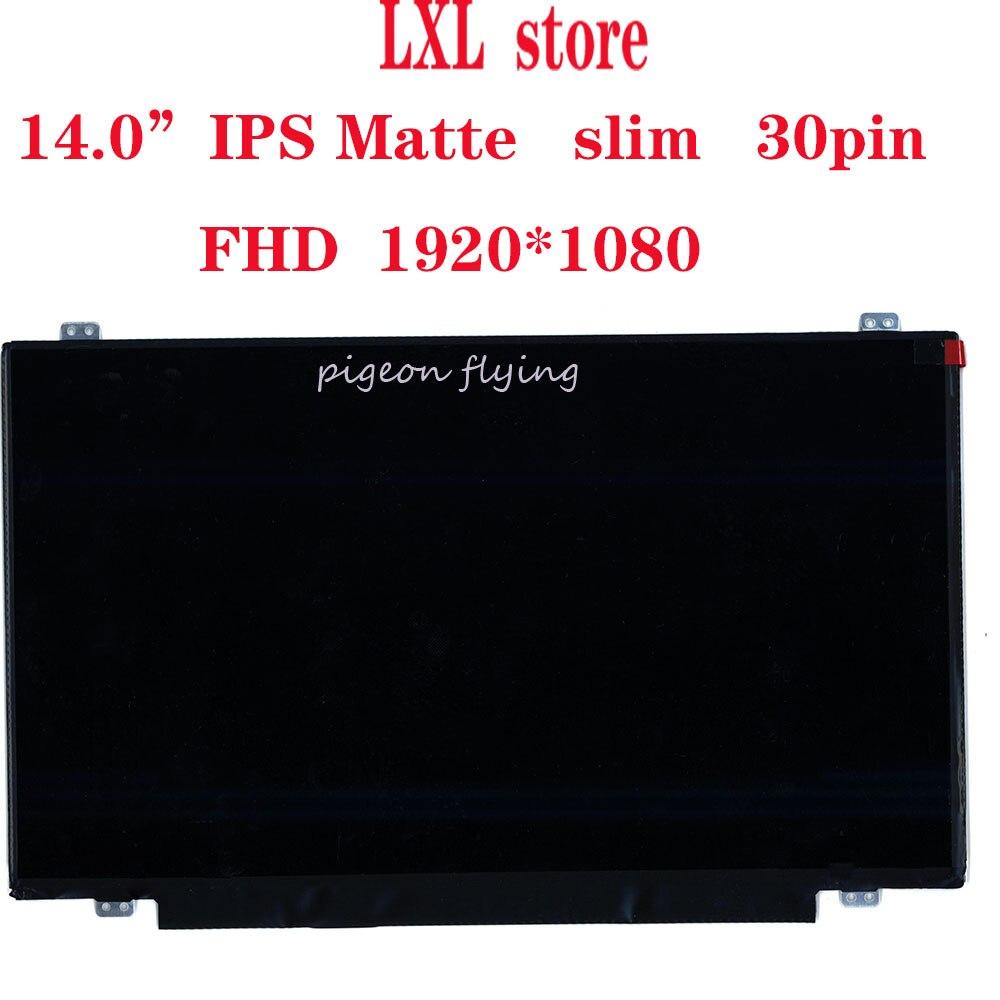 "Pantalla LCD T440p para Thinkpad laptop 20AW 14,0 ""FHD1920*1080 IPS mate Delgado 30pin ip140wf3 B140HAN01 FRU 00HT622 04X5916 nuevo OK"