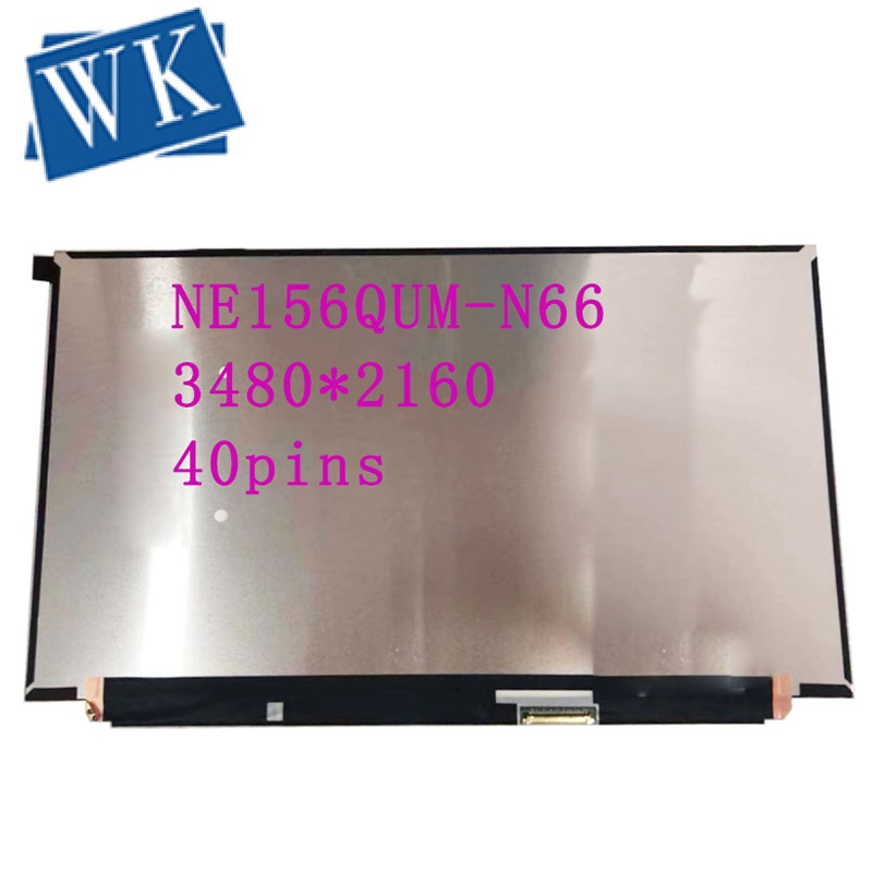 15.6 '' lcd screen NE156QUM-N66 NE156QUM N66 3840*2160 edp 40pin