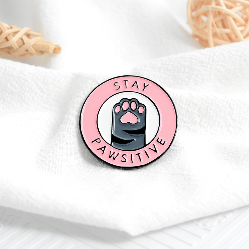 Pink Cat Paw Stay pawsitive creative brooch funny pin Animal jewelry badge enamel backpack lapel pin hat jewelry gift for friend  - buy with discount