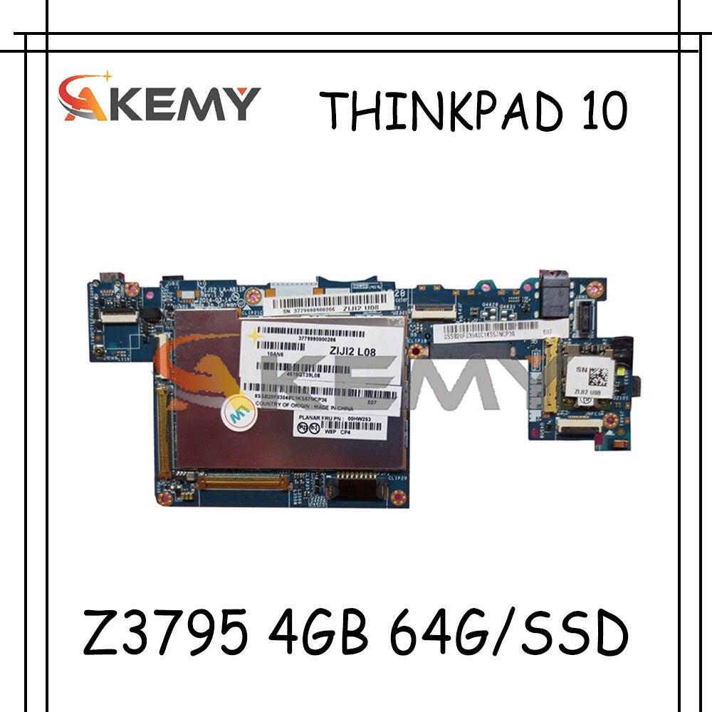 Akemy ZIJI2 LA-A811P لينوفو ثينك باد 10 ثينك باد10 اللوحة الأم FRU 00HW378 W8P Z3795 4GB 64G/SSD 100% اختبار موافق