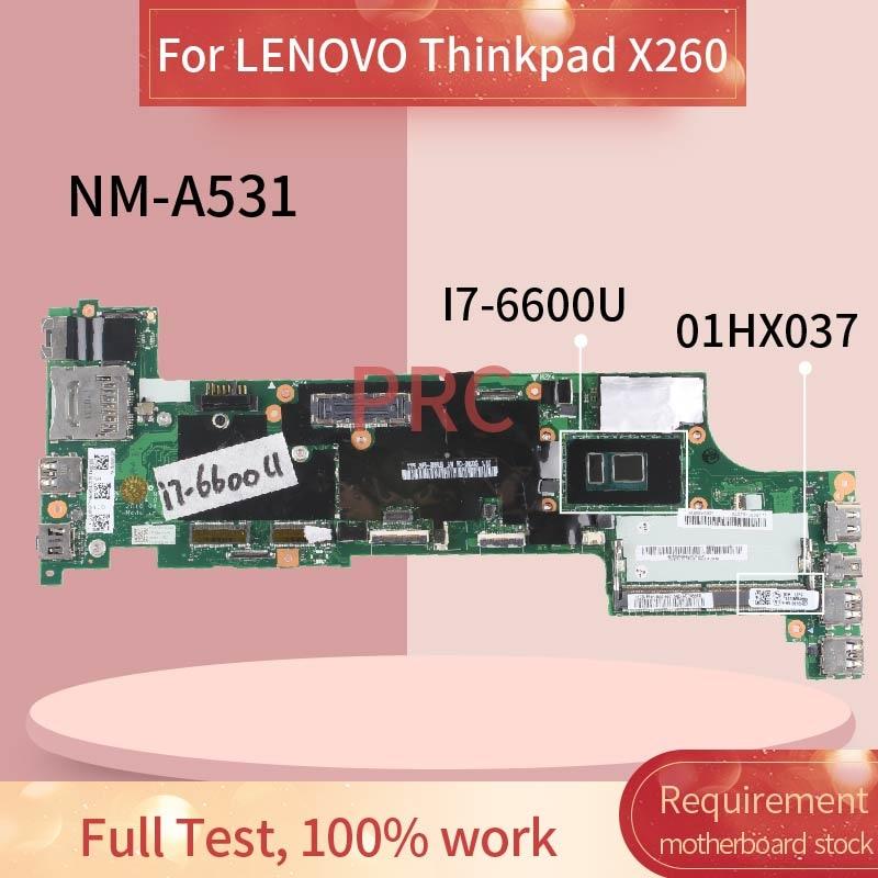 01HX037 01EN203 00UP200 01YT047 لينوفو ثينك باد X260 I7-6600U اللوحة المحمول BX260 NM-A531 SR2F1 DDR3 مفكرة اللوحة