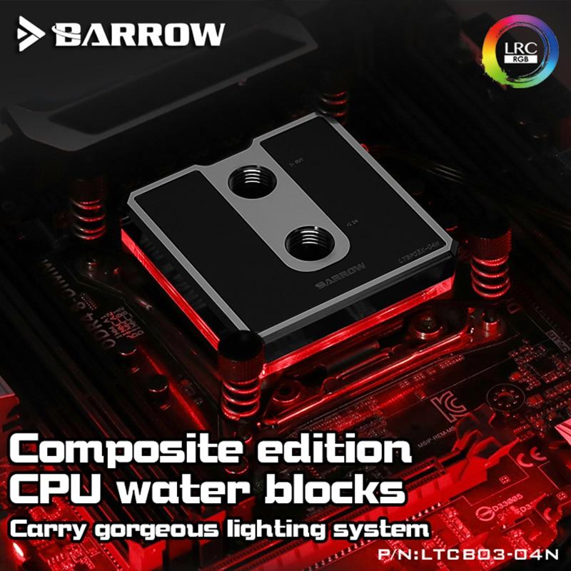 Barrow LTCP03-04N para Intel Lga115x compuesto de agua de CPU bloques de POM/barss superior opcional LRC 2,0 5v 3pin... Microwaterway bloque