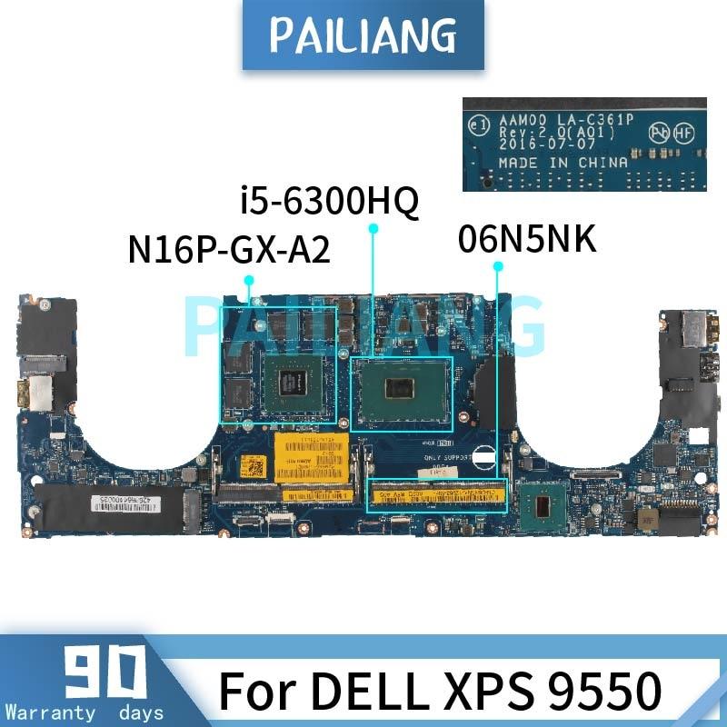 اللوحة الأم لديل XPS 9550 i5-6300HQ اللوحة المحمول CN-06N5NK 06N5NK LA-C361P SR2FP N16P-GX-A2 DDR4 اختبار موافق