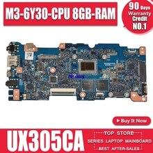 Nouveau! UX305CA carte mère pour ASUS UX305CA UX305C U305C carte mère 100% test OK avec M3-6Y30-CPU 8GB-RAM