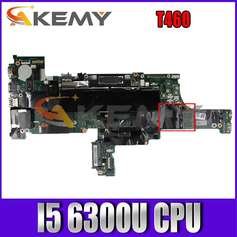 Akemy BT462 NM-A581 لينوفو ثينك باد T460 اللوحة المحمول FRU 01AW336 01HW833 CPU I5 6300U DDR3 100% اختبار