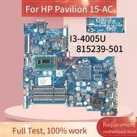 815239 501 815239 001 for hp pavilion 15 ac tpn c125 250 g4 i3 4005u laptop motherboard la c701p sr1ek ddr3 notebook mainboard