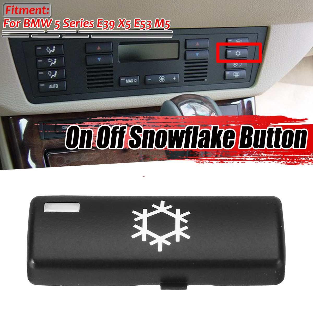 1 Panel de Control On Off de plástico para el clima del coche A/C, copo de nieve, tapas de botón, reemplazo de interruptor para BMW 5 Series E39 X5 E53 M5