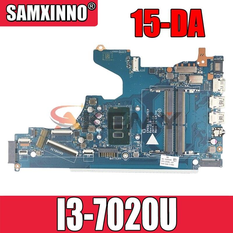 ل HP 15-DA 15-DA0076nr اللوحة المحمول مع SR3LD I3-7020U L20373-001 L20373-601 EPK50 LA-G07EP DDR4 100% اختبار سريع السفينة