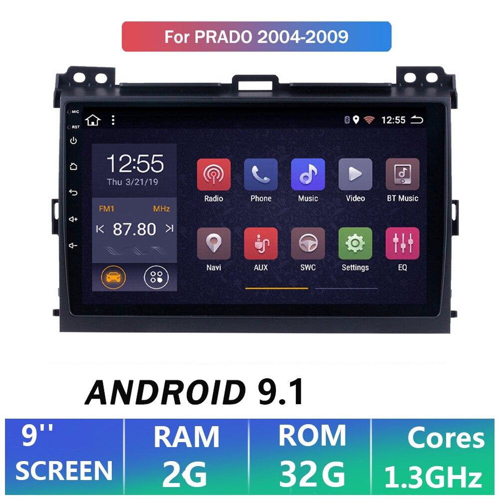 """2G + 32G 9 """"2din Android 9,1 coche Multimedia para Toyota Land Cruiser Prado 120 2004-2009 2Din Radio Player navegación GPS"""