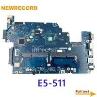 newrecord nbmpl11001 nbmpk11001 nbmny11003 z5wal la b211p main board for acer aspire e5 511 e5 511 p8e8 laptop motherboard