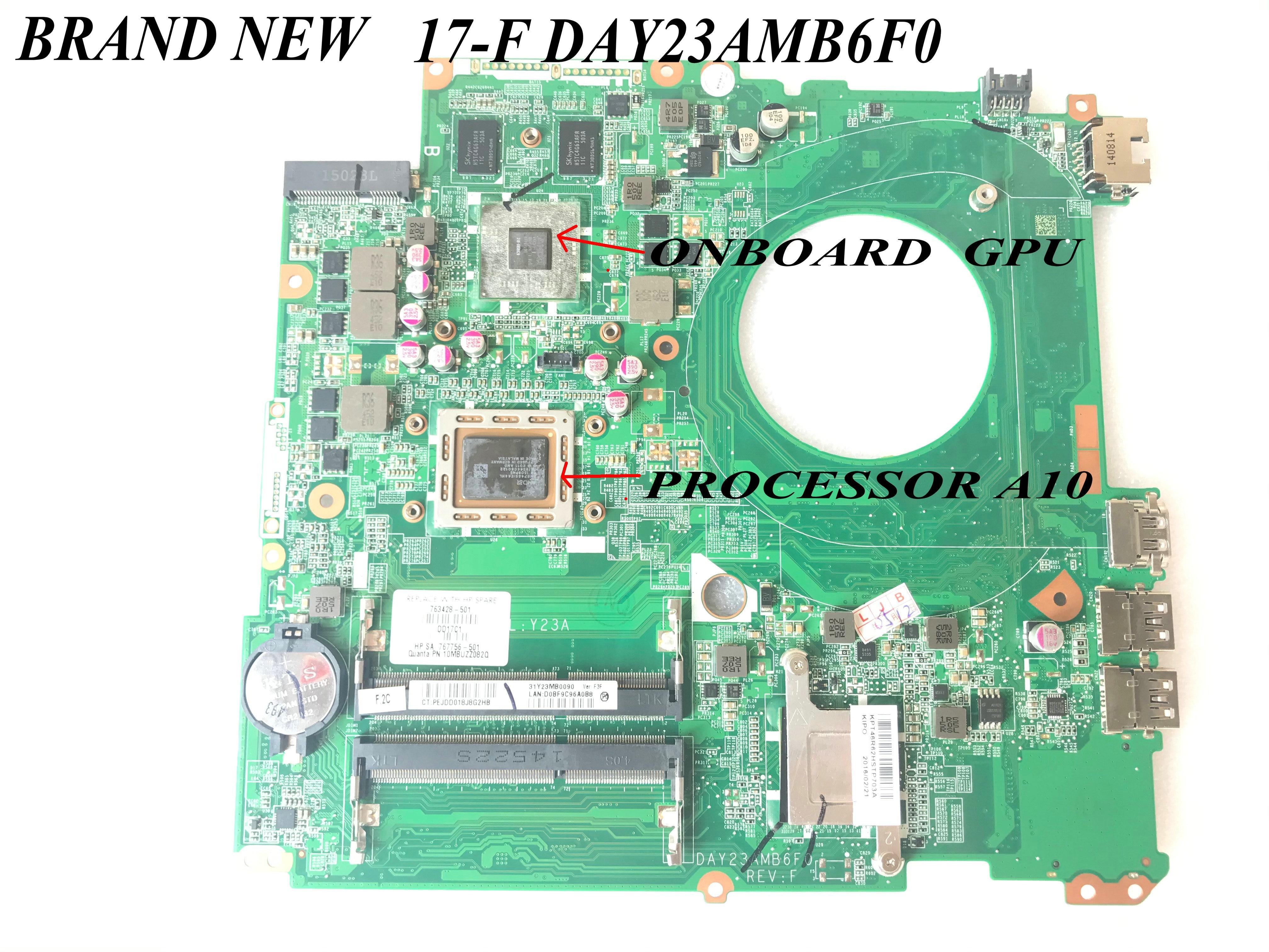 شحن سريع. جديد تمامًا. لوحة رئيسية Y23A DAY23AMB6F0 /DAY21AMB6D0 لمعالج اللوحة الأم HP بافيليون 17-F 17Z-F A10