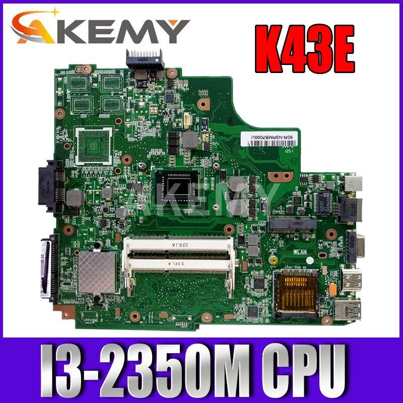 اللوحة الأم للكمبيوتر المحمول, K43E مع وحدة المعالجة المركزية i3 للوحة الأم للكمبيوتر المحمول ASUS A43E P43E K43SD اللوحة الأم K43E اللوحة الرئيسية REV 5.0 ٪ ...