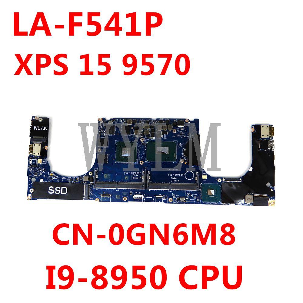 CN-0GN6M8 0GN6M8 GN6M8 لديل XPS 15 9570 اللوحة المحمول DAM00 LA-F541P N18P-Q3-A1 I9-8950 CPU اللوحة 100% اختبار
