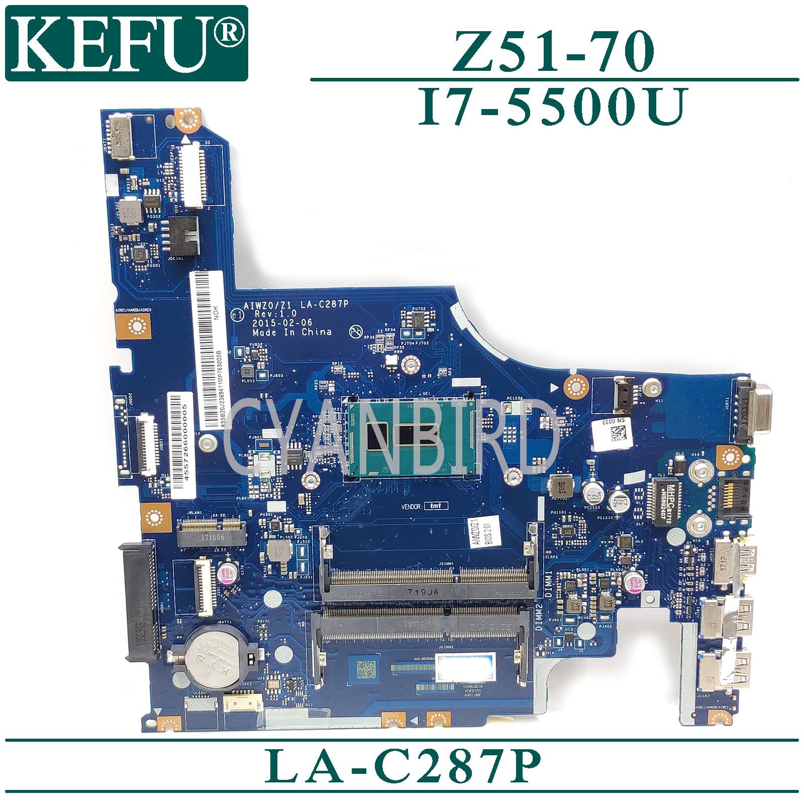 KEFU LA-C287P اللوحة الرئيسية الأصلية لينوفو Z51-70 مع I7-5500U اللوحة الأم للكمبيوتر المحمول