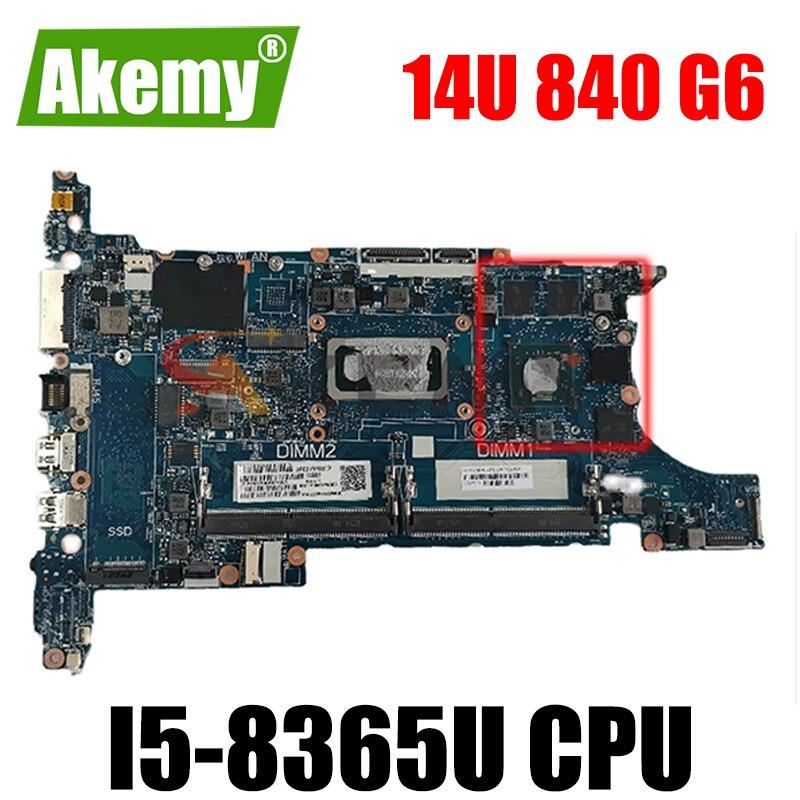 ل HP 14u 840 G6 اللوحة المحمول i5-8365U L64077-601 L64077-501 L64077-001 6050A3022501 100% العمل