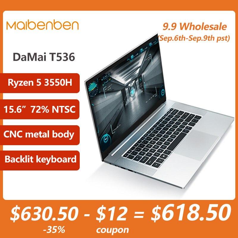 Review MAIBENBEN Laptop T536 Ryzen 5 3550H 15.6 Inch FHD 1920*1080 ADS Screen CNC metal body Backlit keyboard