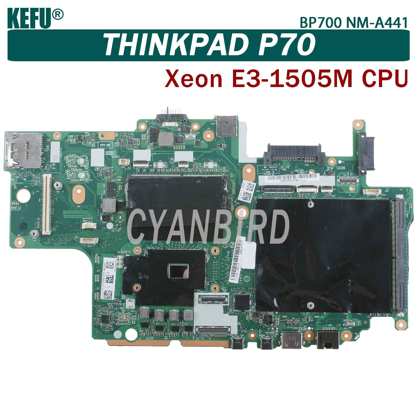 KEFU BP700 NM-A441 اللوحة الرئيسية الأصلية لينوفو ثينك باد P70 مع Xeon E3-1505 وحدة المعالجة المركزية اللوحة الأم للكمبيوتر المحمول