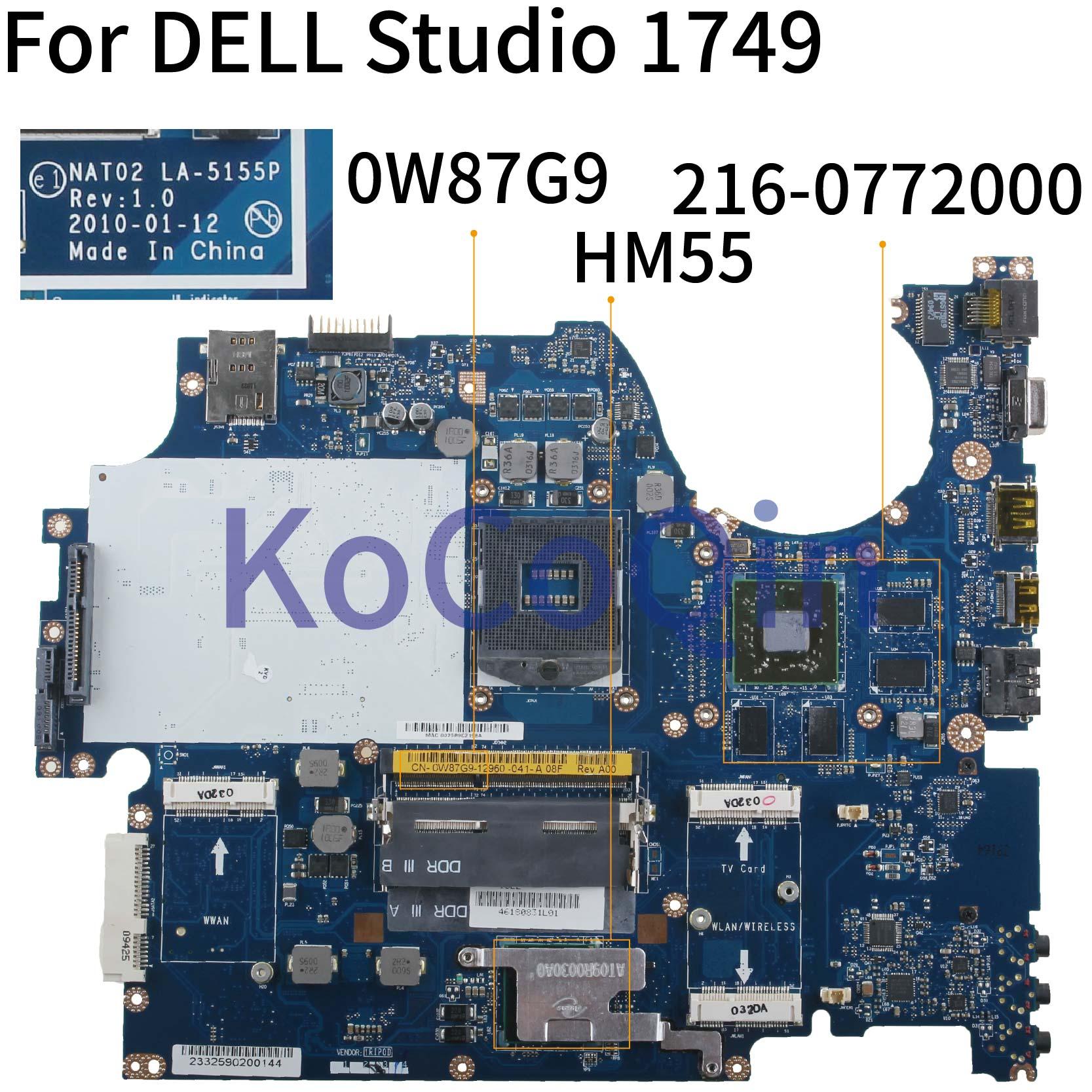 ل ديل استوديو 1749 HD5650 1GB مفكرة اللوحة CN-0W87G9 0W87G9 NAT02 LA-5155P 216-0772000 HM55 اللوحة المحمول