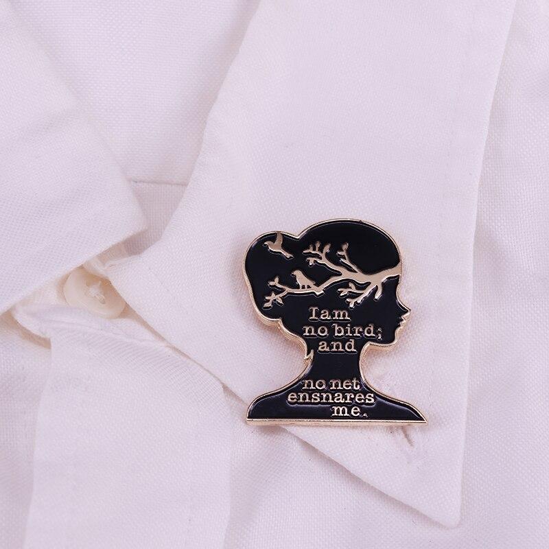 Эмалированная булавка с эмалью I Am No Bird And No Net, UK Charlotte Bronte's Jane Eyre, брошь для девушек, женщин, фанатов, пальто, шарф, Badg