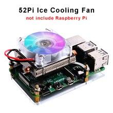 52Pi Tour de GLACE Framboise Pi 4B Ventilateur De Refroidissement Coloré RVB Lumière Changeante Refroidisseur avec Acrylique Boitier pour Raspberry Pi 4 B/3B +/3B