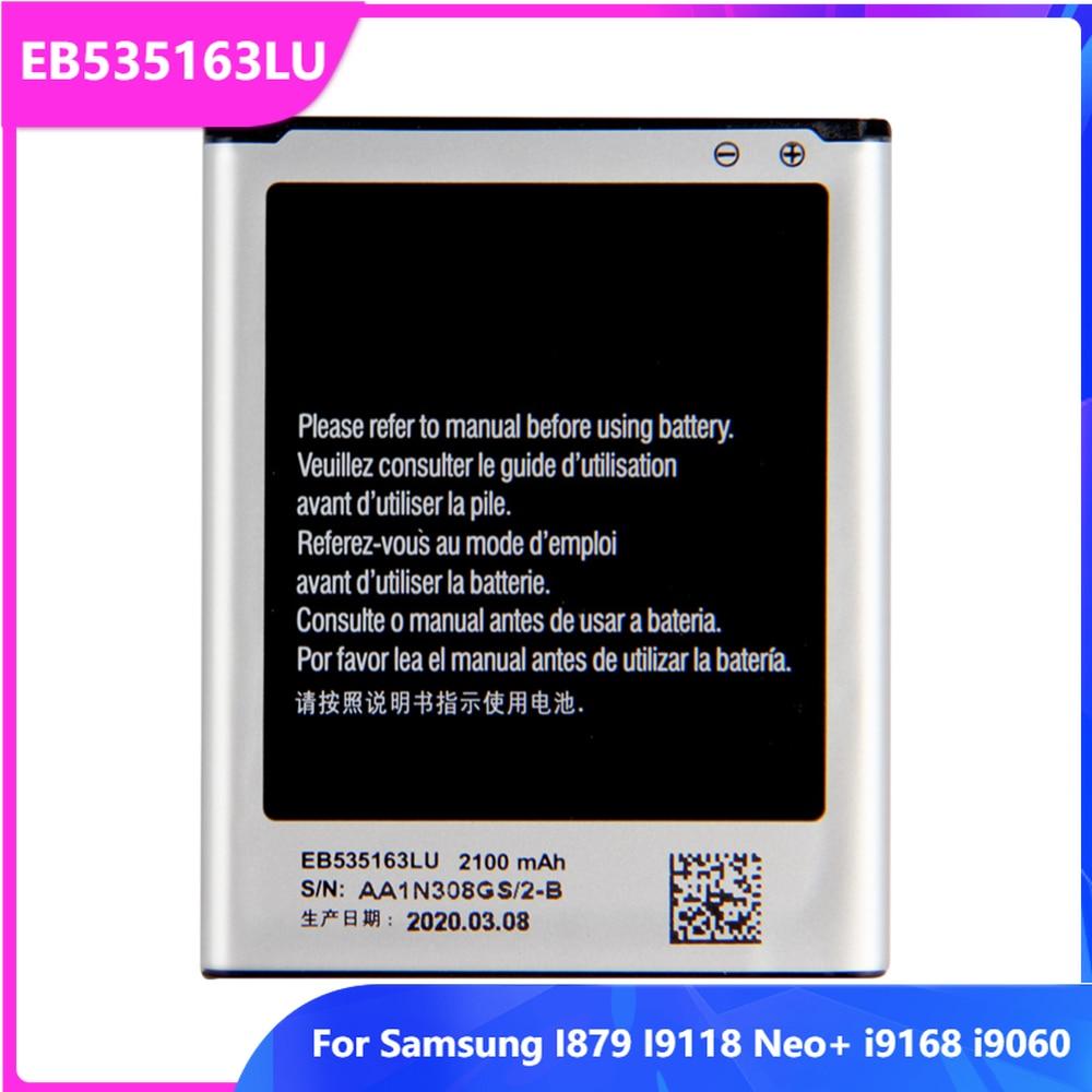 Original Replacement Phone Battery EB535163LU For Samsung Galaxy I9082 I879 I9118 Neo+ i9168 i9060 Rechargable Batteries 2100mAh