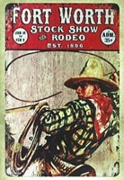 metal sign 16 x 12inch fort worth stock show rodeo est 1896 tin metal tin signs