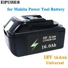 ElPUlSE 18V 16000mAh Akku 16,0 AH Lithium-ionen für Makita 18v elektrische werkzeuge BL1830 BL1850 BL1860 LXT 400 L70