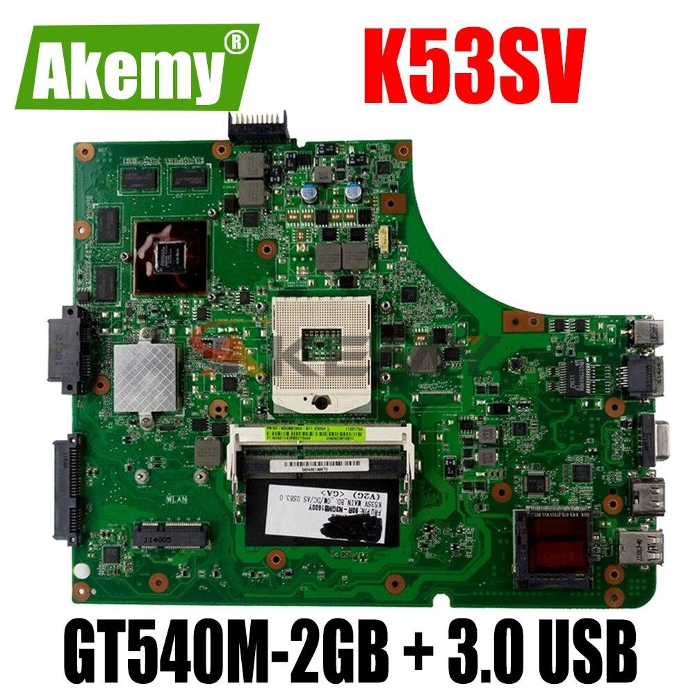 K53SV اللوحة GT540M-2GB + 3.0 USB ل Asus K53S A53S K53SV K53SJ P53SJ X53S اللوحة المحمول K53SV اللوحة اختبار 100% موافق