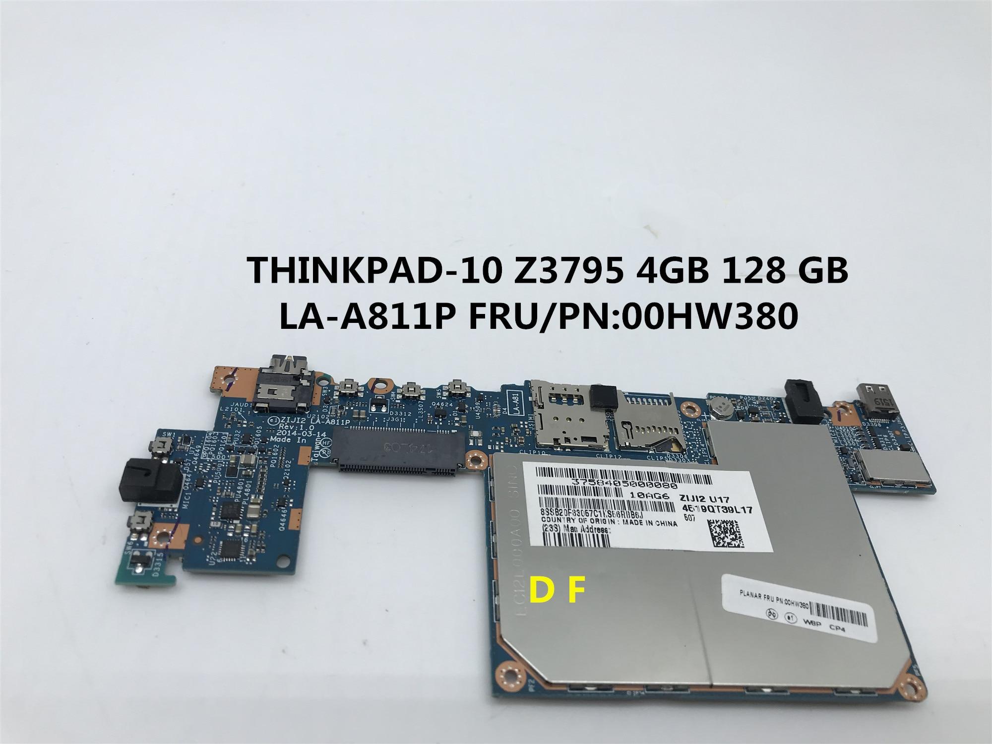 FRU 00HW380 LA-A811P para Lenovo ThinkPad 10 ThinkPad10 placa base de computadora portátil W8P... Z3795 4GB 64GB 100% prueba OK