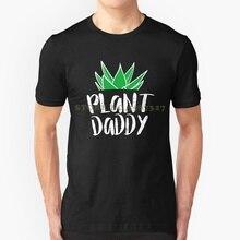 Plant Daddy Tee T Shirt Tshirts