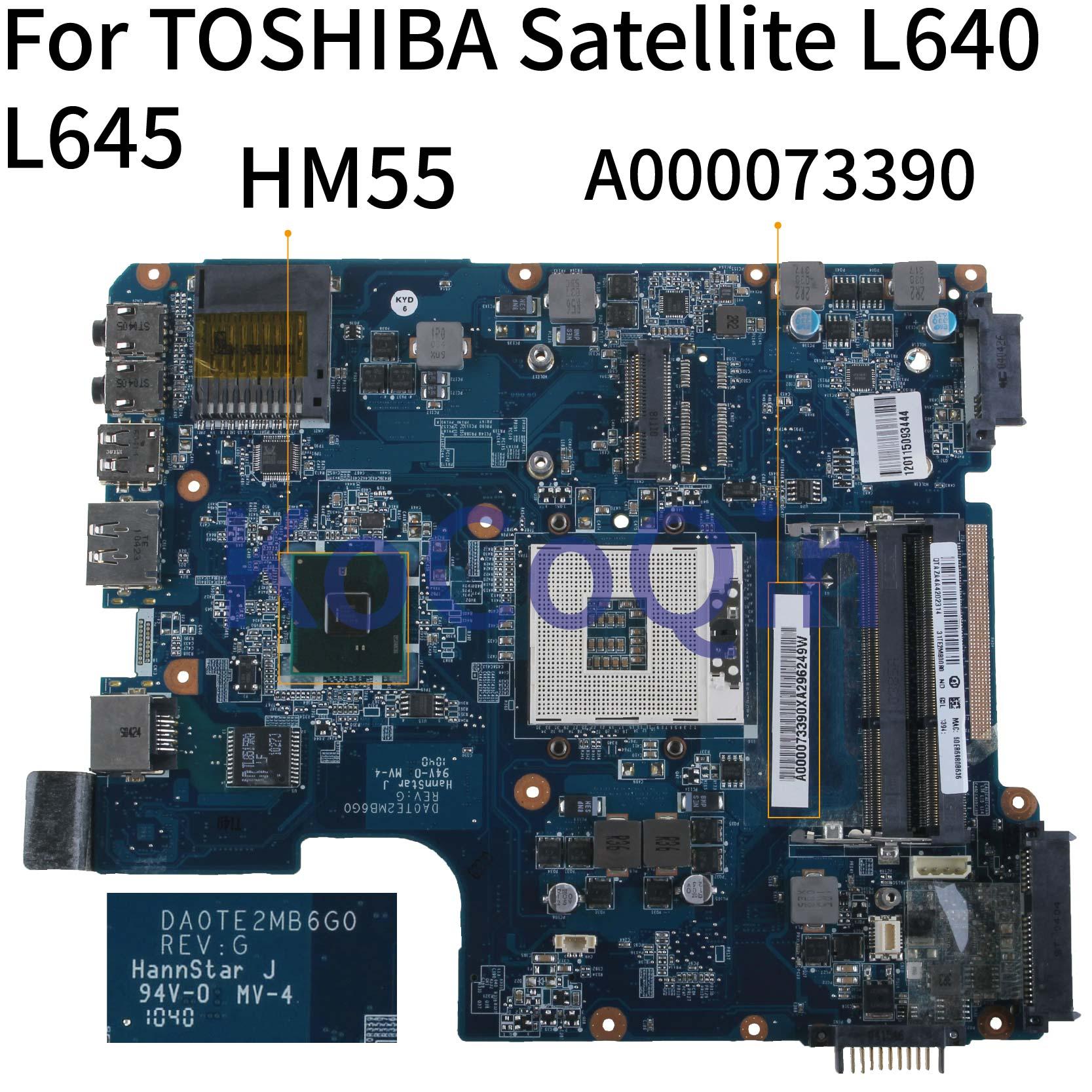 Mainboard Laptop motherboard Para TOSHIBA Satellite L600 L640 L645 KoCoQin A000073390 DA0TE2MB6G0 HM55